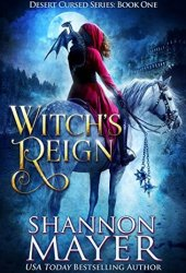 Witch's Reign (Desert Cursed, #1) Book