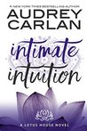 Intimate Intuition (Lotus House #6)