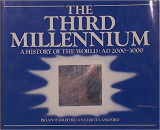 The Third Millennium: A History of the World AD 2000-3000