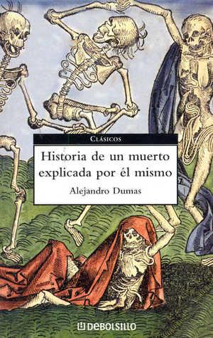 Historia de un muerto explicada por el mismo