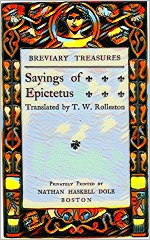 Sayings of Epictetus (Illustrated)