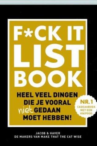 F*CK-it list book – Jacob & Haver