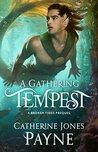 A Gathering Tempest (Broken Tides #0.5)