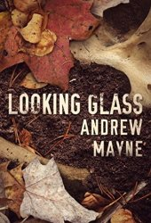 Looking Glass  (The Naturalist, #2) Book