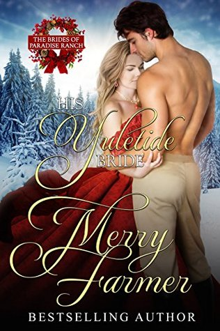 His Yuletide Bride (The Brides of Paradise Ranch, #12)