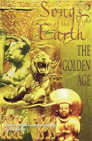 The Golden Age (Songs of the Earth Book 3)