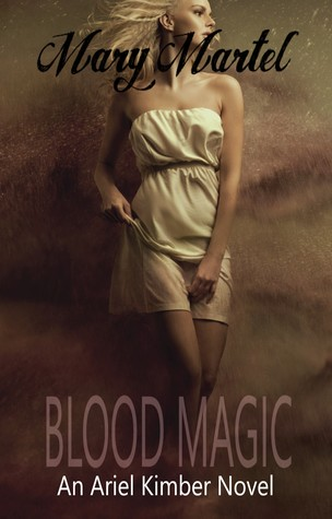 Blood Magic (Ariel Kimber #3)