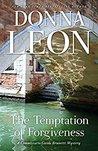 The Temptation of Forgiveness (Commissario Brunetti, #27)