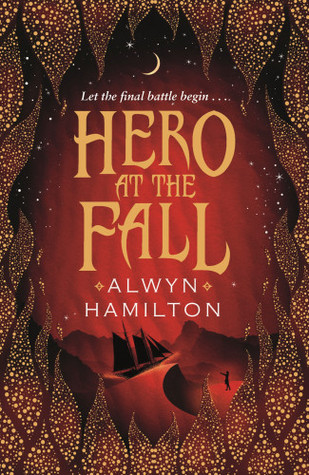 Hero at the Fall Review: It Began with a Desert Girl who Wanted a Better Life…