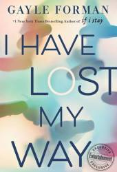 I Have Lost My Way Book