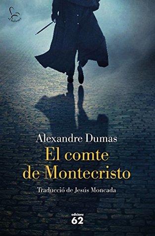 El comte de Montecristo: Traducció de Jesús Moncada