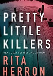 Pretty Little Killers (The Keepers, #1) Book by Rita Herron