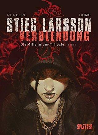 Verblendung. Die Millennium-Trilogie. Buch 1