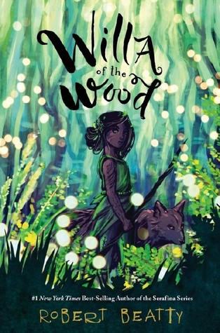 Book Review: Robert Beatty's Willa of the Wood