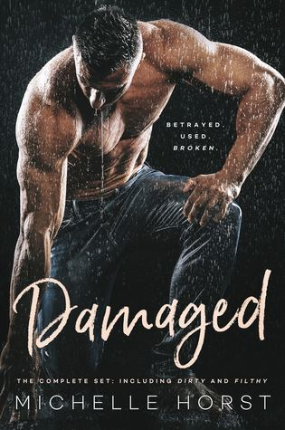 Damaged: The Complete Set Including Dirty and Filthy