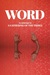 WORD: An Anthology by A Gathering of the Tribes