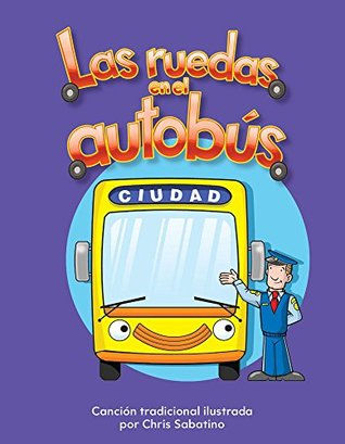 Las ruedas en el autobús (The Wheels on the Bus)