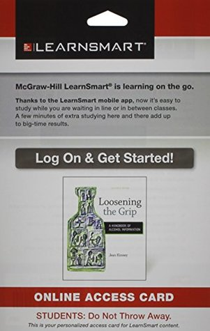 LearnSmart Standalone Access Card for Loosening the Grip: A Handbook of Alcohol Information