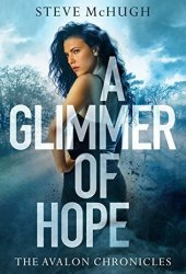 A Glimmer of Hope (The Avalon Chronicles #1) Book