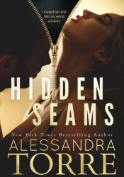 Hidden Seams (Unzipped #2) Book by Alessandra Torre