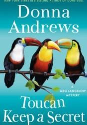 Toucan Keep a Secret (Meg Langslow, #23) Book by Donna Andrews