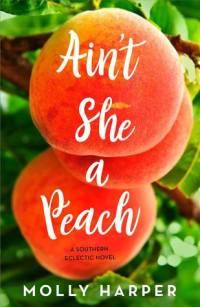 Ain't She a Peach cover