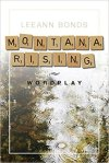 Montana Rising by LeeAnn Bonds