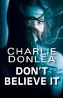 charlie donlea don't believe it blog leitora compulsiva