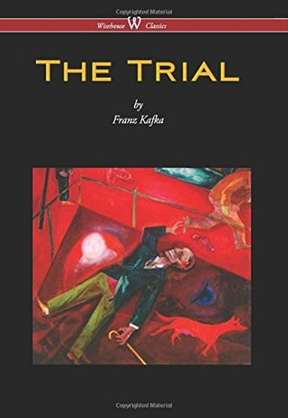 Trial (Wisehouse Classics Edition) (2016)