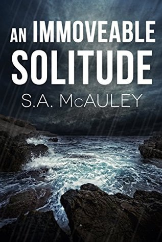 An Immoveable Solitude