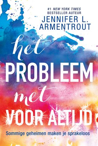 Het Probleem Met Voor Altijd (EN: The Problem With Forever) Boek omslag