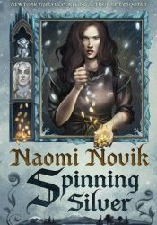 Spinning Silver Book by Naomi Novik