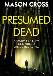 Presumed Dead (Carter Blake #5) Book by Mason Cross