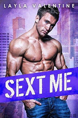 SEXT ME - A Steamy SEAL Romance