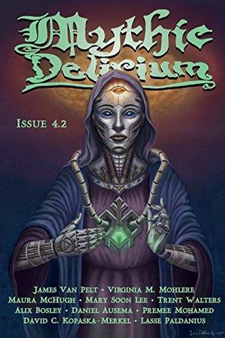 Mythic Delirium Magazine Issue 4.2