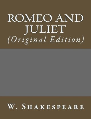 Romeo and Juliet: (Original Edition) (Best Sellers: Classic Books)