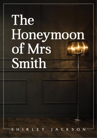 The Honeymoon of Mrs Smith