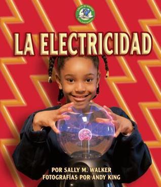 La Electricidad / Electricity