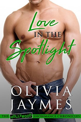 Love in the Spotlight (The Hollywood Showmance Chronicles Book 4)