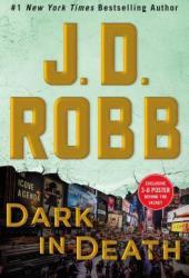 Dark in Death (In Death, #46) Book