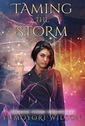 Taming the Storm (Crimson Storm Chronicles #1) Book
