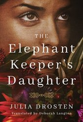 The Elephant Keeper's Daughter Book