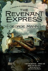 The Revenant Express (Newbury and Hobbes, #5) Book