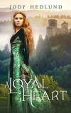 A Loyal Heart by Jody Hedlund
