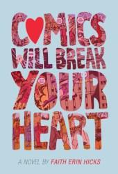 Comics Will Break Your Heart Book