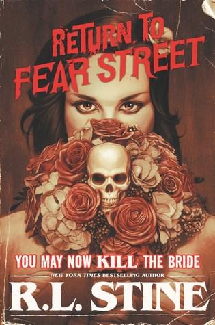 Recensie: You may now kill the bride van R.L. Stine