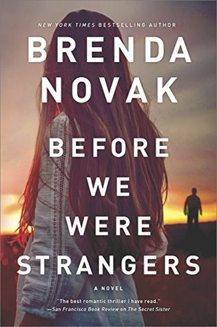 Before We Were Strangers PDF Book by Brenda Novak Pdf ePub