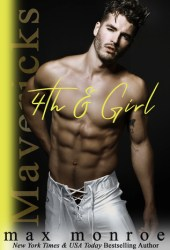 4th & Girl (Mavericks Tackle Love, #4) Book