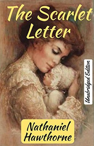 The Scarlet Letter(Annotated): with Detailed Summary and Characters List