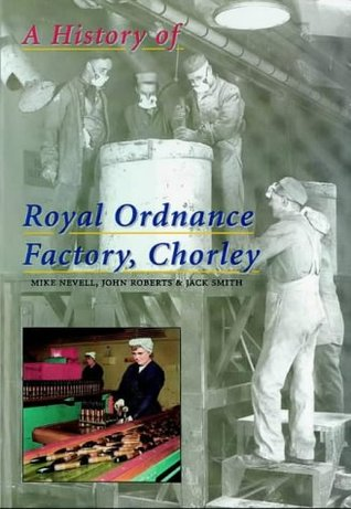 The History of ROF Chorley